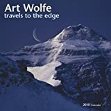 Art Wolfe: Travels to the Edge 2010 Wall Calendar