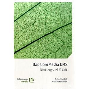 Das CoreMedia CMS