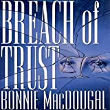 img - for Breach of Trust book / textbook / text book
