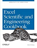Excel Scientific and Engineering Cookbook (Cookbooks (O\\\'Reilly))