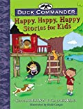 img - for Duck Commander Happy, Happy, Happy Stories for Kids book / textbook / text book