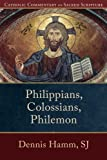img - for Philippians, Colossians, Philemon (Catholic Commentary on Sacred Scripture) book / textbook / text book