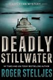 Deadly Stillwater (McRyan Mystery Series Book 3)