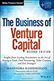 img - for The Business of Venture Capital: Insights from Leading Practitioners on the Art of Raising a Fund, Deal Structuring, Value Creation, and Exit Strategies (Wiley Finance) book / textbook / text book