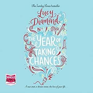 The Year of Taking Chances Hörbuch