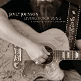 Living For A Song A Tributeby Jamey Johnson