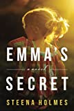 Emma's Secret: A Novel