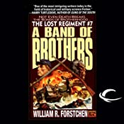 A Band of Brothers: The Lost Regiment, Book 7 | William R. Forstchen