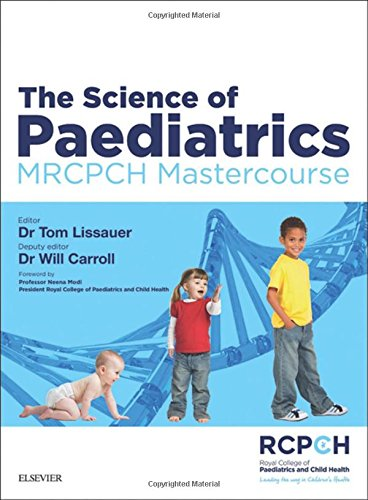 The Science of Paediatrics: MRCPCH Mastercourse, 1e (MRCPCH Study Guides)