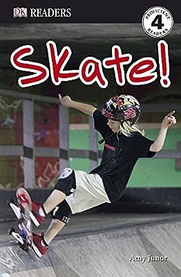 Skate! (DK Readers Level 4)
