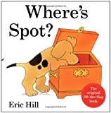 Eric Hill Where's Spot 2012 Deluxe Edition (Wheres Spot Lift the Flap)
