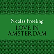 Love in Amsterdam: Van De Valk, Book 1 | [Nicolas Freeling]