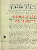 echange, troc Julien Gracq - Manuscrits de guerre