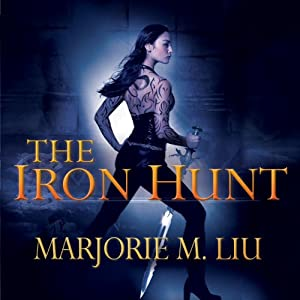 The Iron Hunt | [Marjorie M. Liu]