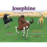 """Josephine ~ A Tale of Hope and Happy Endings ~ Gail """"Bunny"""" McLeod"""
