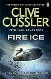 Fire Ice: NUMA Files #3 Clive Cussler