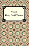Walden [with Biographical Introduction]