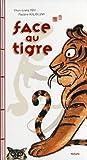 Face au tigre