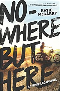 Nowhere But Here by Katie McGarry ebook deal