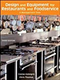 Design and Equipment for Restaurants and Foodservice: A Management View - 0471762482