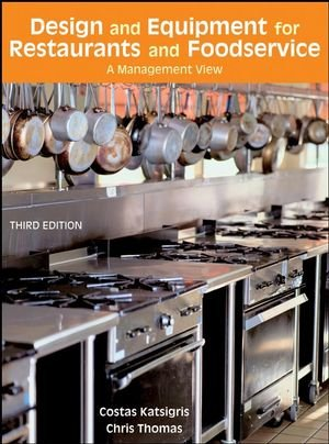Design and Equipment for Restaurants and Foodservice: A...