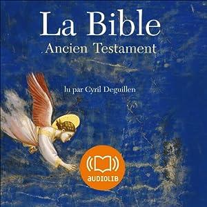 La Bible - Ancien Testament - Volume IV, Ecrits, Psaumes et Livres deutérocanoniques | Livre audio