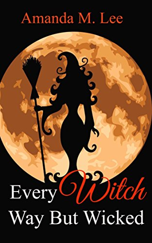 Every Witch Way But Wicked (Wicked Witches of the Midwest Book 2) (Any Witch Way You Can compare prices)