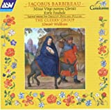 Classical Music : Jacobus Barbireau: Missa Virgo Parens Christi Kyrie Paschale &#40;Sacred Music by Obrecht, Pipelare, Pullois&#41;