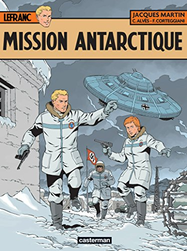 Lefranc (Tome 26) - Mission Antarctique