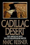 Image of Cadillac Desert: The American West and Its Disappearing Water