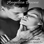 Angel Secrets: My Angel Is on Vacation | Angelica Boone