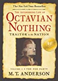 Image of The Astonishing Life of Octavian Nothing, Traitor to the Nation, Volume I: The Pox Party: 1