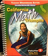 California Math Triumphs Volume 3 Ratios Rates and Percents Teacher Wraparound Edition download ebook