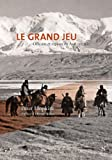 img - for Le grand jeu: Officiers et espions en Asie Centrale (French Edition) book / textbook / text book