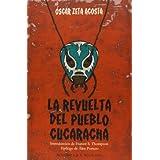 La revuelta del pueblo cucaracha (Acuarela Libros)