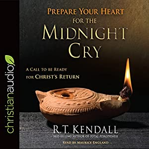 Prepare Your Heart for the Midnight Cry Audiobook