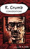 R. Crumb: Conversations (Conversations with Comic Artists)
