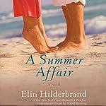 A Summer Affair: A Novel | Elin Hilderbrand