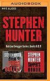 Stephen Hunter - Bob Lee Swagger Series: Books 8 & 9: The Third Bullet & Sniper's Honor