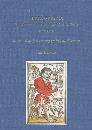 asop-der-fruhneugriechische-roman-einfuhrung-ubersetzung-kommentar-kritische-ausgabe