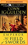 The Field of Swords (Emperor) Conn Iggulden
