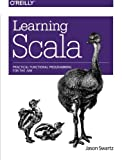 img - for Learning Scala: Practical Functional Programming for the JVM book / textbook / text book