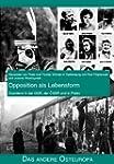 Opposition als Lebensform: Dissidenz...