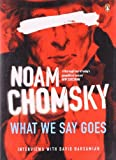 What We Say Goes: Conversations on Us Power in a Changing World (0141033134) by Chomsky, Noam