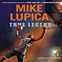 True Legend Audiobook by Mike Lupica Narrated by Prentice Onayemi