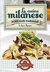 La cucina milanese (eNewton Manuali e...