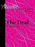 The Deal (an Atlantic Fiction for Kindle Short Story) eBook: Vanessa Hua