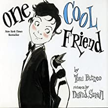 One Cool Friend (       UNABRIDGED) by Toni Buzzeo Narrated by Robertson Dean, David deVries, Owen Tanzer