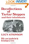 Recollections of Tartar Steppes and T...