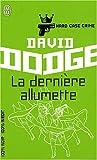 echange, troc David Dodge - Hard Case Crime, Tome 6 : La dernière allumette